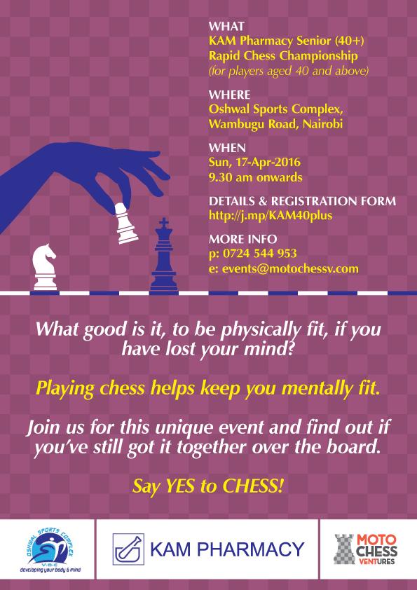 Kam Pharmacy Senior (+40) Rapid Chess Championship - Kenya