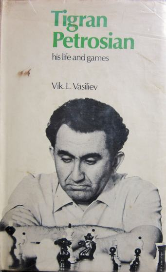 Cover of the book Tigran Petrosian - his life and games.