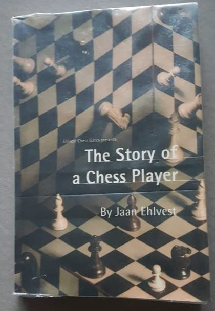 Book cover The Story of a Chess Player by Jaan Ehlvest.