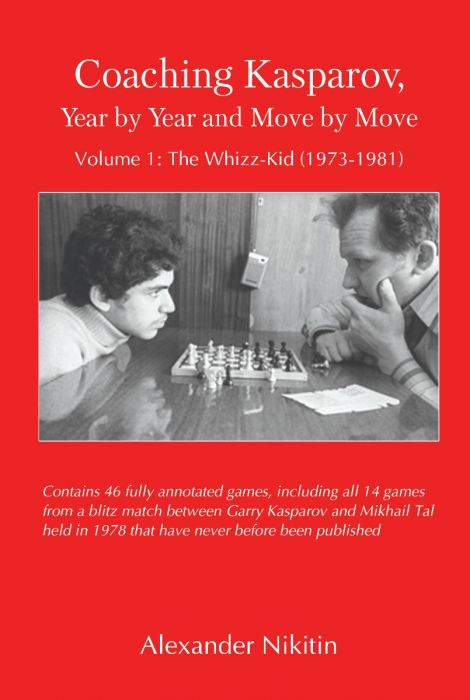 Cover of the book 'Coaching Kasparov, Year by Year and Move by Move' by Alexander Niktin.
