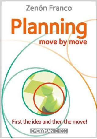 Cover of the book Planning move by move by Zenon Franco.