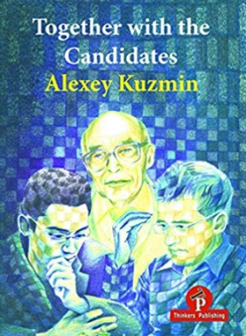 """Together with the Candidates."" by Alexey Kuzmin and published by Thinkers Publishing."