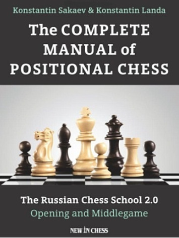 """The Complete Manual of Positional Chess"" by Konstantin Sakaev and Konstantin Landa.  Published by New in Chess."