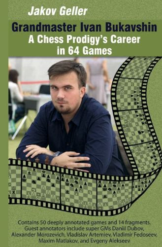 A tribute to Ivan Bukavshin in 64 games.